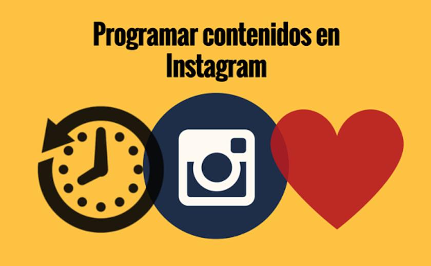 3 herramientas para programar contenidos en Instagram